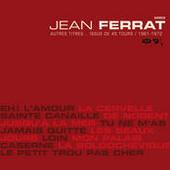 Jean Ferrat Autres Titres... Issus De 45 Tours Songs