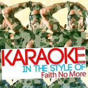 Karaoke (In The Style Of Faith No More) Songs