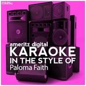 Karaoke (In The Style Of Paloma Faith) Songs