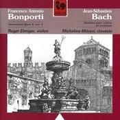 Bach: Sonatas Bwv 1021, 1023, 1024 - Bonporti: Invenzioni, Op. 10, Vol. 2 Songs