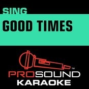 Good Times (Karaoke Instrumental Track) [In The Style Of Cassadee Pope] Songs