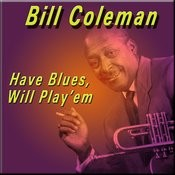 Have Blues, Will Play'em Songs