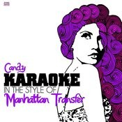 Candy (In The Style Of Manhattan Transfer) [Karaoke Version] Song