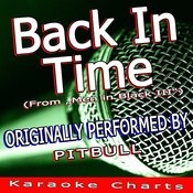Back In Time (Originally Performed By Pitbull) [Karaoke Version] Song