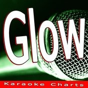 Glow (Originally Performed By Madcon) [Karaoke Version] Song
