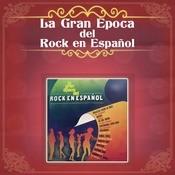 La Gran Poca Del Rock En Espaol Songs