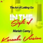 The Art Of Letting Go (In The Style Of Mariah Carey) [Karaoke Version] - Single Songs