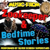 Music From Bedtime Stories & Zookeeper Songs