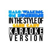 Halo/Walking On Sunshine (In The Style Of Glee Cast) [Karaoke Version] - Single Songs
