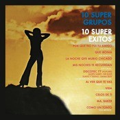 10 Sper Grupos, 10 Sper Xitos Songs