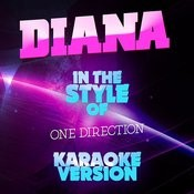 Diana (In The Style Of One Direction) [Karaoke Version] Song