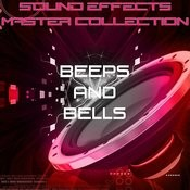 Sound Effects Master Collection 14 - Beeps And Bells Songs