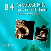 84 Greatest Hits For Concert Band Songs Download: 84