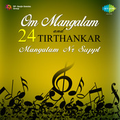Om Mangalam - 24 Tirthankar Mangalam Songs