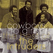 The Best Of The Intruders:  Cowboys To Girls Songs