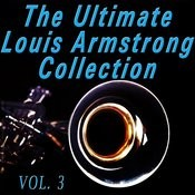 The Ultimate Louis Armstrong Collection, Vol. 3 Songs
