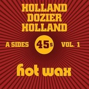 Hot Wax A-Sides Vol. 1 (The Holland Dozier Holland 45s) Songs