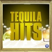 Tequila Hits Songs