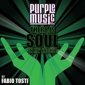 There Is Soul In My House - Fabio Tosti Songs