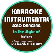 Solo Dancing (In The Style Of Indiana) [Karaoke Instrumental Version] - Single Songs