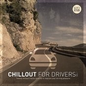Chillout For Drivers Vol.1 Songs