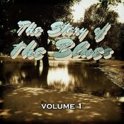 The Story Of The Blues, Vol. 1 Songs