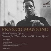 Mannino: Violin Concerto, Op. 62 & Concerto For Three Violins, Op. 40 Songs