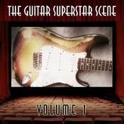 The Guitar Superstar Scene, Vol. 1 Songs