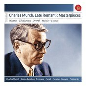 Charles Munch: Late Romantic Masterpieces Songs