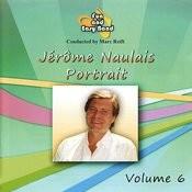 Jérôme Naulais: Portrait, Vol. 6 Songs