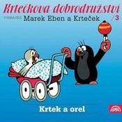 Miler: Krtečkova Dobrodružství 3 Krtek A Orel Songs
