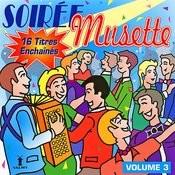 Soirée Musette Vol. 3 Songs