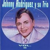 Johnny Rodríguez Y Su Trío, Vol. II Songs