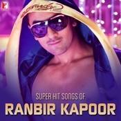 Super Hit Songs Of Ranbir Kapoor Songs