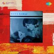 Naya Samaj Songs