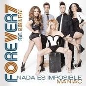 Nada Es Imposible (Maniac [Feat. Gloria Trevi]) Song