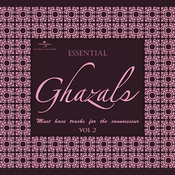 Essential - Ghazals (Vol. 2) Songs