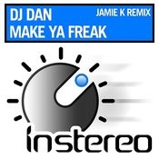 Make Ya Freak (Jamie K Remix Songs