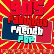 Fabulous French Pop: 90s Songs