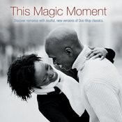 This Magic Moment Song