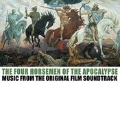 The 4 Horsemen Of The Apocolypse - Music From The Original Film Soundtrack Songs