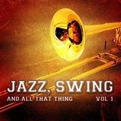 Jazz, Swing And All That Thing, Vol. 1 Songs