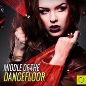 Middle Of The Dancefloor Songs