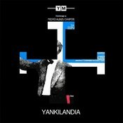 Yankilandia Songs
