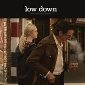 Low Down (Original Soundtrack) Songs