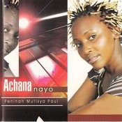 Achana Nayo Songs