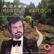 Karoun, Karoun Songs