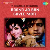 Boond Jo Ban Gayi Moti Songs