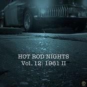 Hot Rod Nights, Vol. 12: 1961 II Songs