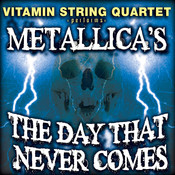 Vitamin String Quartet Performs Metallica's The Day That Never Comes Songs